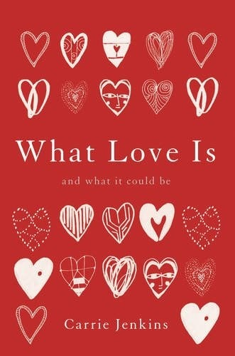 'what love it and what it could be'. ספרה של קארי ג'נקינס